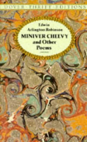 Miniver Cheevy and Other Poems (Dover Thrift Editions)