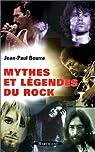 Mythes et Légendes du Rock par Bourre