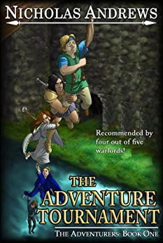 The Adventure Tournament (The Adventurers: Book 1) by [Andrews, Nicholas]