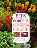 Beds and Borders, Jill Cowley, 0706375769