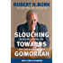 Slouching Towards Gomorrah: Modern Liberalism and American Decline