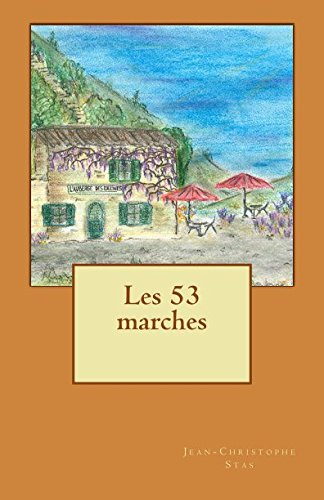 Les 53 Marches (French Edition)