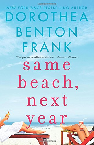 Same Beach, Next Year: A Novel (Floats Flame)