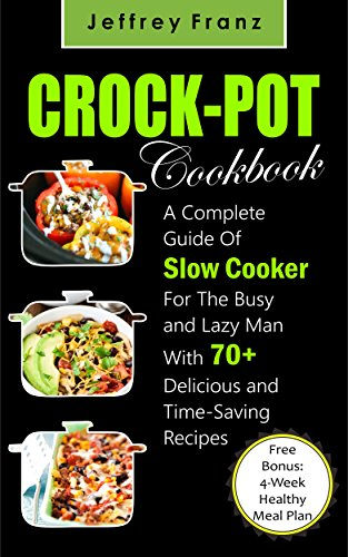 Crock pot cookbook a complete guide of slow cooker for the busy and enjoy this book and over 1 million titles with kindle unlimited forumfinder Image collections
