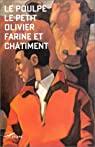 Farine et châtiment par Petit Olivier