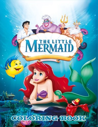 The Little Mermaid Coloring Book: Coloring Book for Kids and Adults with Fun, Easy, and Relaxing Coloring Pages (Coloring Books for Adults and Kids 2-4 4-8 8-12+)
