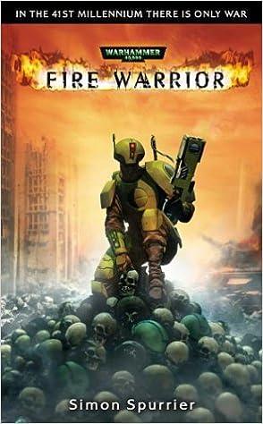Fire Warrior (Warhammer 40, 000): Amazon.es: Simon Spurrier ...