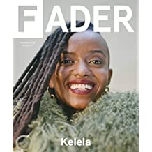 Fader Magazine Issue 111 (Fall, 2017) Kelela YoungBoy Never Broke Again Cover