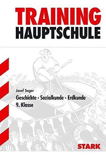 Hauptschule-Training GSE - Geschichte, Sozialkunde, Erdkunde 9. Klasse