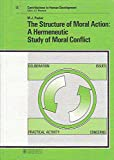 The Structure of Moral Action, Martin J. Packer, 3805539991