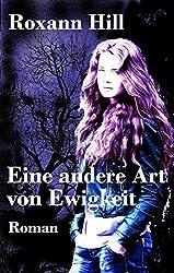 Eine andere Art von Ewigkeit: Lilith-Saga: 2 (German Edition)