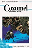 Front cover for the book Pisces Diving and Snorkeling Guide to Cozumel by George S. Lewbel