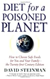 Diet for a Poisoned Planet, David Steinman, 1560259221