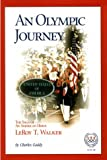 An Olympic Journey, Charles Gaddy, 1882180925