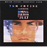 Born On The Fourth Of July: Motion Picture Soundtrack Album