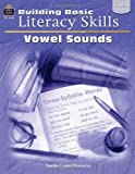 Building Basic Literacy Skills - Vowel Sounds, Gilly Czerwonka and Folens, 0743932404