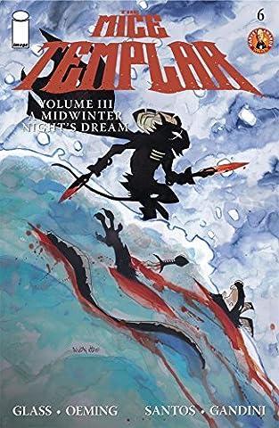 The Mice Templar Vol. 3 #6 (The Mice Templar Vol. 3: A Midwinter Night's Dream) (Mice Templar Vol 3)