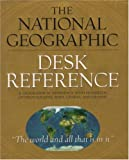 The National Geographic Desk Reference, U. S. National Geographic Society Staff, 0792270827