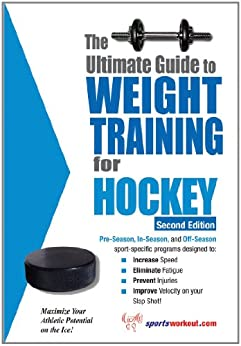 The Ultimate Guide to Weight Training for Hockey by [Price, Rob]
