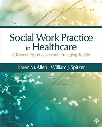 Download Social Work Practice in Healthcare: Advanced Approaches and Emerging Trends Pdf