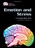 Emotion and Stress, F. Fay Evans-Martin, 079109491X