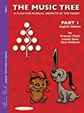 The Music Tree English Edition Student's Book: Part 1 (Frances Clark Library for Piano Students)