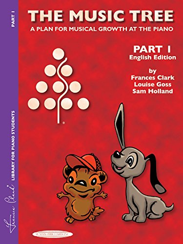 The Music Tree English Edition Student's Book: Part 1 -- A Plan for Musical Growth at the Piano (Frances Clark Library for Piano Students)