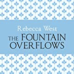 The Fountain Overflows   Rebecca West
