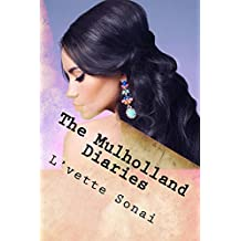 The Mulholland Diaries