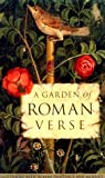 img - for A Garden of Roman Verse (Getty Trust Publications: J. Paul Getty Museum) book / textbook / text book