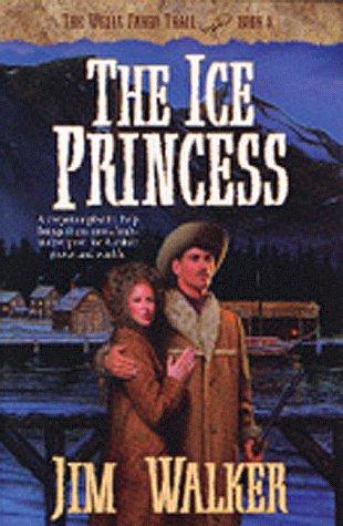 The Ice Princess  Wells Fargo Trail   Book 8