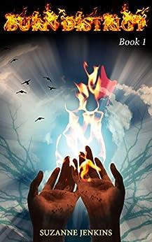 Burn District 1 by [Jenkins, Suzanne]