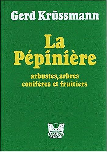 La pepiniere.arbustesarbresconiferes et fruitiers