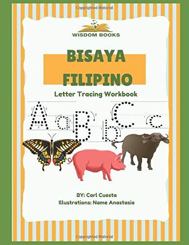 Bisaya Filipino Letter Tracing Workbook Cuesta Carl Anastasia Name 9798670446778 Amazon Com Books