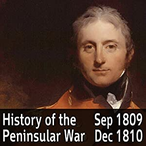 A History of the Peninsular War Volume 3: September 1809 - December 1810 Audiobook