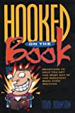 Hooked on the Book, Tom Johnson, 0310204992