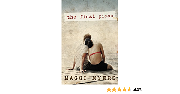Ebook The Final Piece By Maggi Myers