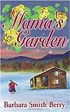 Mama's Garden, Barbara S. Berry, 1887905103
