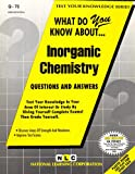 What Do You Know about Inorganic Chemistry?, Rudman, Jack, 0837370736