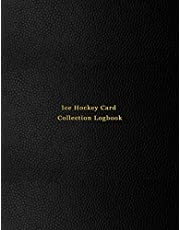 Ice Hockey Card Collection Logbook: Sport trading card collector journal | Ice Hockey inventory tracking, record keeping log book to sort collectable sporting cards | Professional black cover