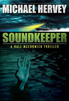 Soundkeeper (Hall McCormick Thriller Book 1) by [Hervey, Michael]
