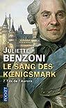Le sang des Koenigsmark, Tome 2 : Fils de l'Aurore par Benzoni