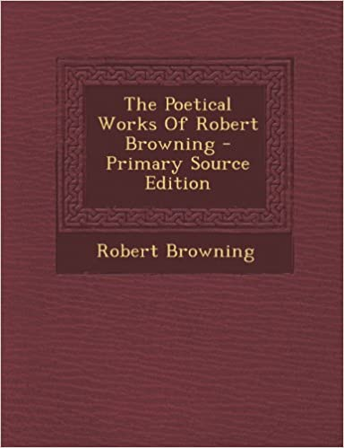 🎖 free bookworm no downloads poetical works of robert browning.