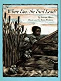 Where Does the Trail Lead?, Burton Albert, 0671734091