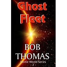 Ghost Fleet (Home World) (Volume 2)