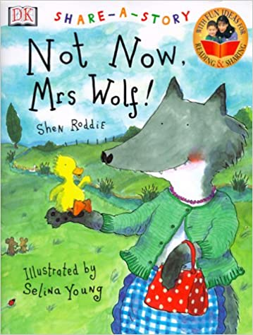 Book Not Now, Mrs. Wolf!
