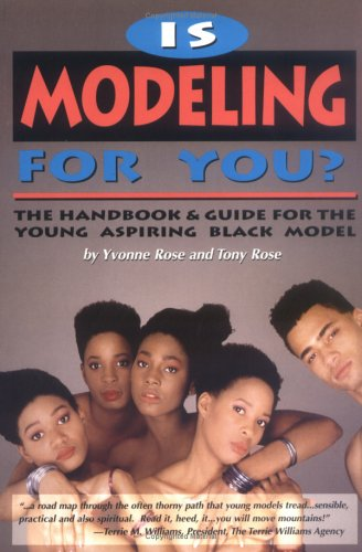 Books : Is Modeling for You?: The Handbook and Guide for the Young Aspiring Black Model