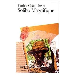 Solibo Magnifique, Chamoiseau, Patrick