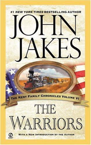 The Warriors (Kent Family Chronicles)