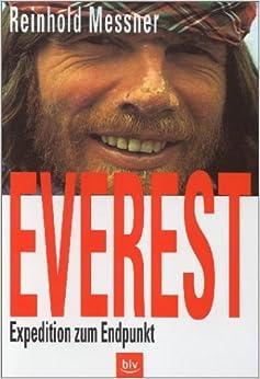 Everest. Expedition zum Endpunkt.